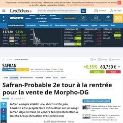 Safran-Probable 2e tour à la rentrée pour la vente de Morpho-DG, Actualité des sociétés
