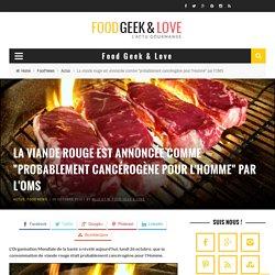 """La viande rouge est annoncée comme """"probablement cancérogène pour l'Homme"""" par l'OMS"""