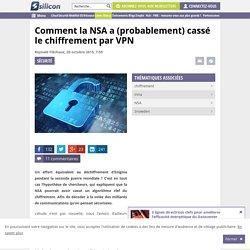 Comment la NSA a (probablement) cassé le chiffrement VPN
