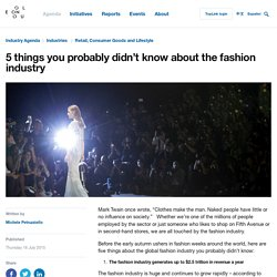 5 things you probably didn't know about the fashion industry