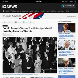Donald Trump's State of the Union speech will probably feature a 'Skutnik' - Donald Trump's America