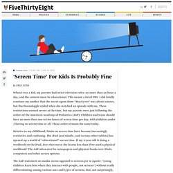 'Screen Time' For Kids Is Probably Fine