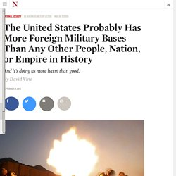 The United States Probably Has More Foreign Military Bases Than Any Other Peo...