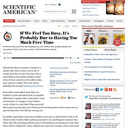 If We Feel Too Busy, It's Probably Due to Too Much Free Time: Scientific American Podcast