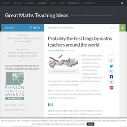 Probably the best blogs by maths teachers around the world