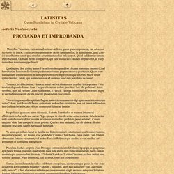 Probanda et improbanda, Latinitas MMVII, Lib.I