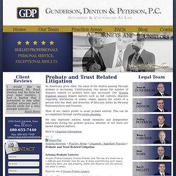 Probate, Wills and Trust Litigation Attorney