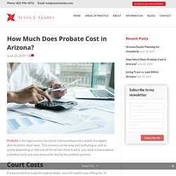 How Much Does Probate Cost in Arizona?