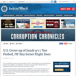 Cover-up of Saudi 9/11 Ties Probed, JW Has Secret Flight Docs