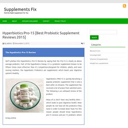 Best Probiotic Pill- Hyperbiotics Pro-15 [Reviews 2015] Buy Online