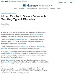 Novel Probiotic Shows Promise in Treating Type 2 Diabetes