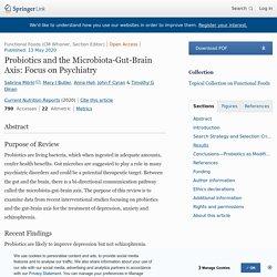 Probiotics and the Microbiota-Gut-Brain Axis: Focus on Psychiatry