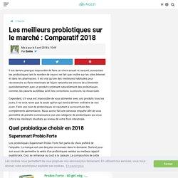Les meilleurs probiotiques sur le marché : Comparatif 2018 - Noli