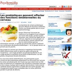 Les probiotiques peuvent affecter des fonctions émotionnelles du cerveau