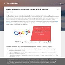Hoe het probleem van communicatie met Google Server oplossen?