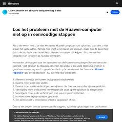 Los het probleem met de Huawei-computer niet op in eenvoudige stappen