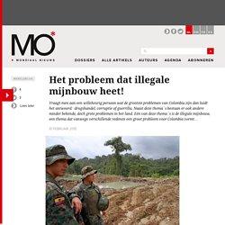 Het probleem dat illegale mijnbouw heet!