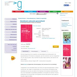 Handboek seksuele gezondheid. Probleemgeoriënteerd denken en handelen.