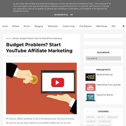 Budget Problem? Start YouTube Affiliate Marketing - Earn money Make money online Online Income Digital , Support , Bengal