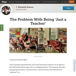 The Problem With Being 'Just a Teacher'
