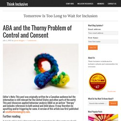 ABA and the Thorny Problem of Control and Consent