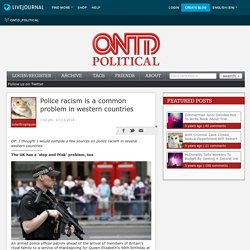 Police racism is a common problem in western countries - ONTD_Political