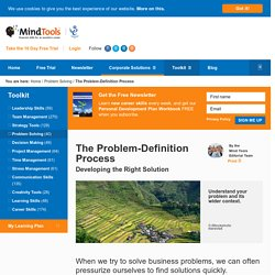 The Problem-Definition Process - Problem-Solving Tools From MindTools.com