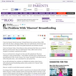 The Problem With 'Discreet' Breastfeeding