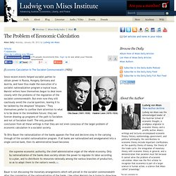 The Problem of Economic Calculation - Ludwig von Mises