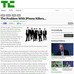 The Problem With iPhone Killers…