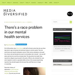There's a race problem in our mental health services