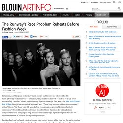 The Runway's Race Problem Reheats Before Fashion Week