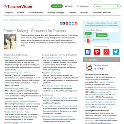 Problem Solving – Resources for Teachers Resources for Teachers