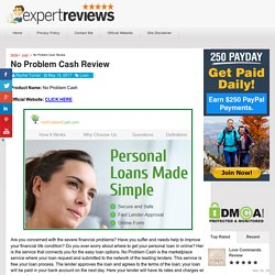 No Problem Cash Review - Is Quick Loans a Legit? My Experience
