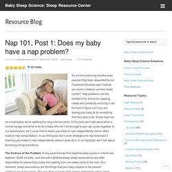 Nap 101, Post 1: Does my baby have a nap problem?