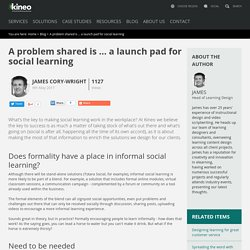 A problem shared is … a launch pad for social learning