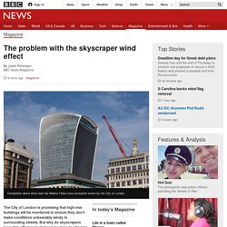 The problem with the skyscraper wind effect - BBC News