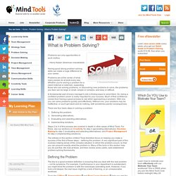 What is Problem Solving? - Problem Solving Skills from MindTools.com