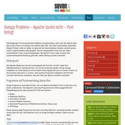 Xampp Problem – Apache startet nicht – Port belegt › sevenXblog