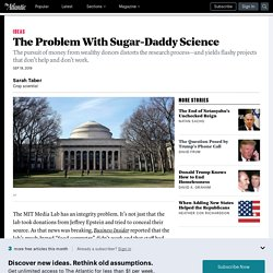 The Problem With Sugar-Daddy Science