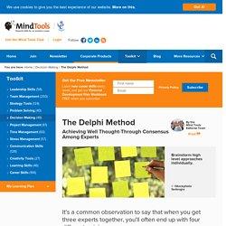 The Delphi Method - Problem Solving Techniques from MindTools.com