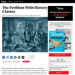 The Problem With History Classes