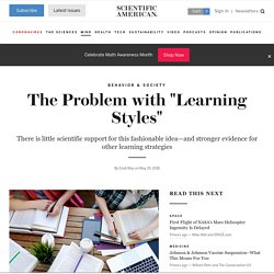 "The Problem with ""Learning Styles"""