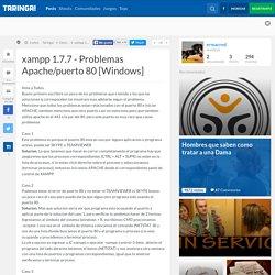 xampp 1.7.7 - Problemas Apache/puerto 80 [Windows]