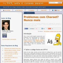 Problemas com Charset? Nunca mais - Blog de PHP