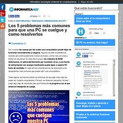 Los 5 problemas mas comunes para que una PC se cuelgue y como resolverlos