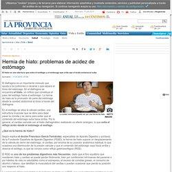 Hernia de hiato: problemas de acidez de estómago
