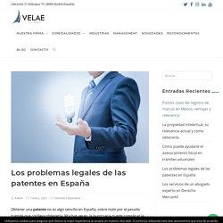 Los problemas legales de las patentes en España conoce un poco más