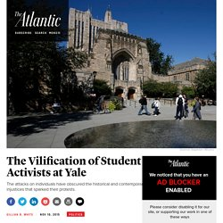 The Problematic Vilification of Student Activists at Yale