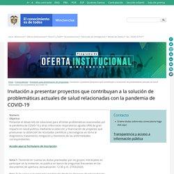 Convocatoria COVID- 19 MINCIENCIAS, Resultados 06 de Abril